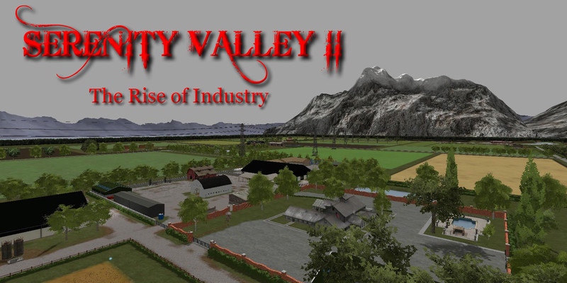 Serenity Valley II The Rise of Industry V 1.1 Map